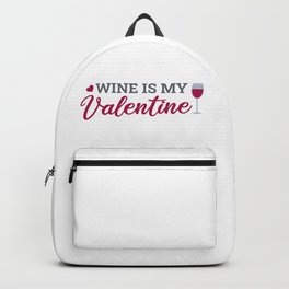Wine Is My Valentine - Colors Backpack