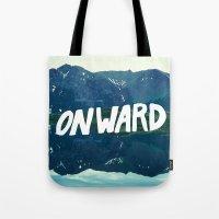 onward Tote Bags featuring Onward by Good Sense