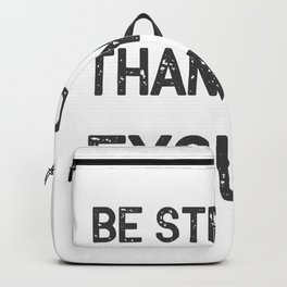 Be Stronger Gym Fitness Gifts Backpack
