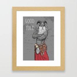 Good Yule! Framed Art Print