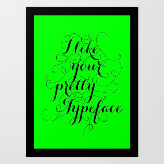 Pretty Typeface. Art Print