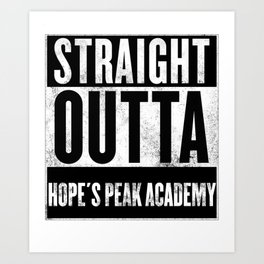 straight outta hope's peak academy Art Print