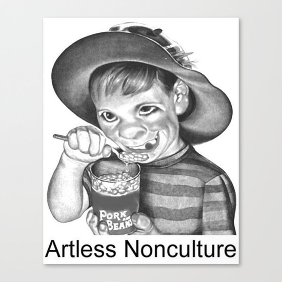 Artless Nonculture (Lowbrow) Canvas Print