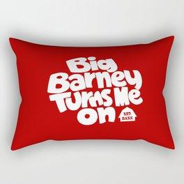 Big Barney Turns Me On Rectangular Pillow