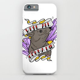 Rattrap: We're All Gonna Die iPhone Case