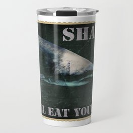 SHARKS: They'll Eat Your Face Travel Mug