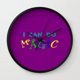 I can do magic Wall Clock