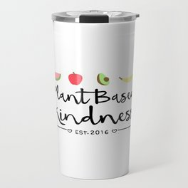 Plant Based Kindness Travel Mug