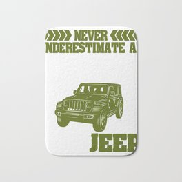 "Nice Riding Shirt For Riders ""Never Underestimate An Old Man With A Jeep"" T-shirt Design Wheels Car Bath Mat"