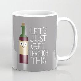 When You're Feeling Merlot Coffee Mug