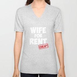 Wife for Rent Cheap Family Member Joke T-Shirt Unisex V-Neck