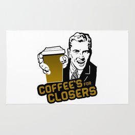 COFFEE'S FOR CLOSER Rug