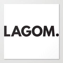 Lagom. Canvas Print