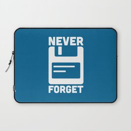Never Forget Floppy Disk Laptop Sleeve