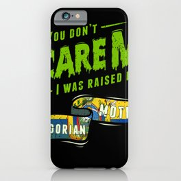 You Don't Scare Me I Was Raised By An Ecuadorian Mother iPhone Case