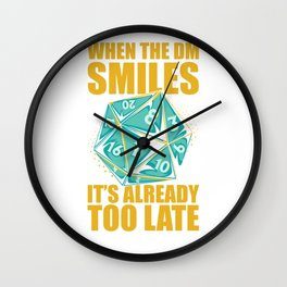 When The DM Smiles It's Too Late Tabletop Game Wall Clock