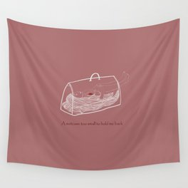 a suitcase too small to hold me back Wall Tapestry