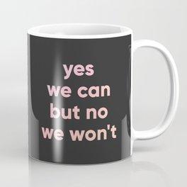 motto Coffee Mug