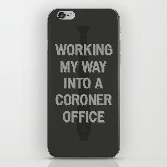 The Coroner Office iPhone & iPod Skin