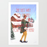will ferrell Art Prints featuring Christmas Cheer / Elf by Earl of Grey