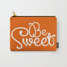 Be Sweet Shit Bag Carry-All Pouch