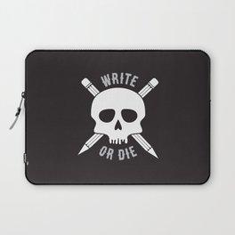 Write or Die -  Skull and Pencil Bones Laptop Sleeve