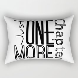Just One More Chapter Rectangular Pillow