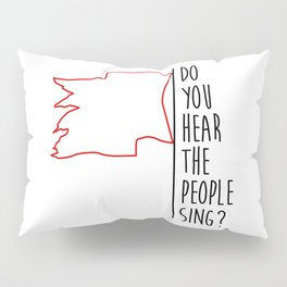 Do You hear The People Sing? - Red Flag? Pillow Sham