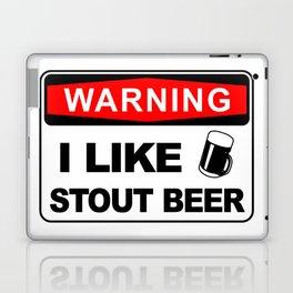 Warning, I like stout beer Laptop & iPad Skin