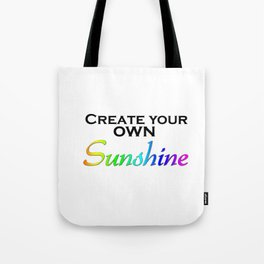 Create Your Own Sunshine Quote Tote Bag