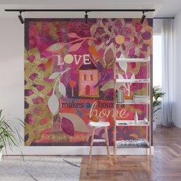 Love Makes a House a Home Wall Mural