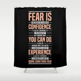 Lab No. 4 Fear Is The Result Dale Carnegie Inspirational Quotes Shower Curtain