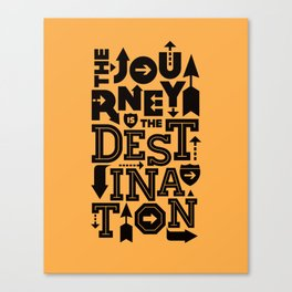 Orange Journey Quote Canvas Print