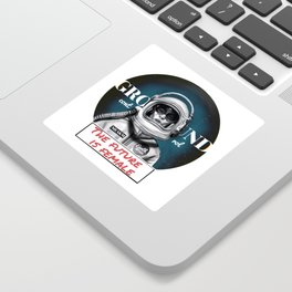 The Future is female space astronaut girl Sticker