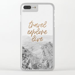 TRAVEL, EXPLORE, LIVE Clear iPhone Case