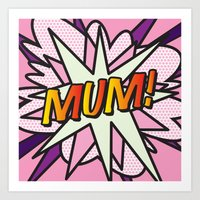 comic book Art Prints featuring Comic Book MUM! by Thisisnotme