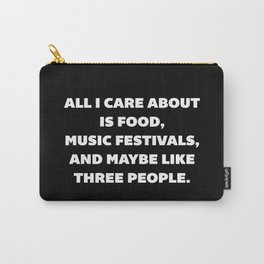 Care About Food Funny Quote Carry-All Pouch
