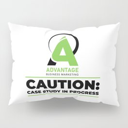 Advantage Business Marketing - Caution: Case Study In Progress Pillow Sham