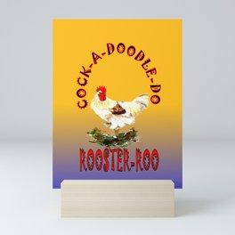 Rooster-Roo Mini Art Print