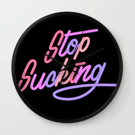 Stop Sucking Wall Clock