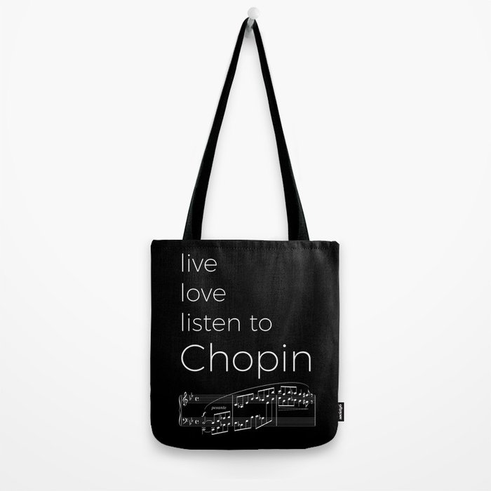 Live, love, listen to Chopin (dark colors) Tote Bag