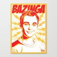 bazinga Canvas Prints featuring Bazinga! by rmbt24