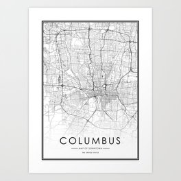 Columbus City Map United States White and Black Art Print