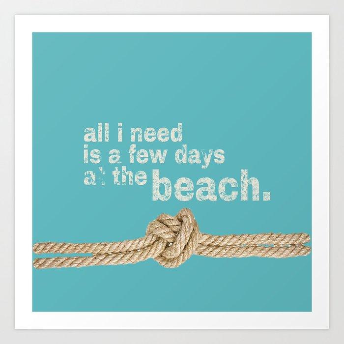 Beach Series Aqua - Beach Saying on turquoise background on #Society6 Art Print