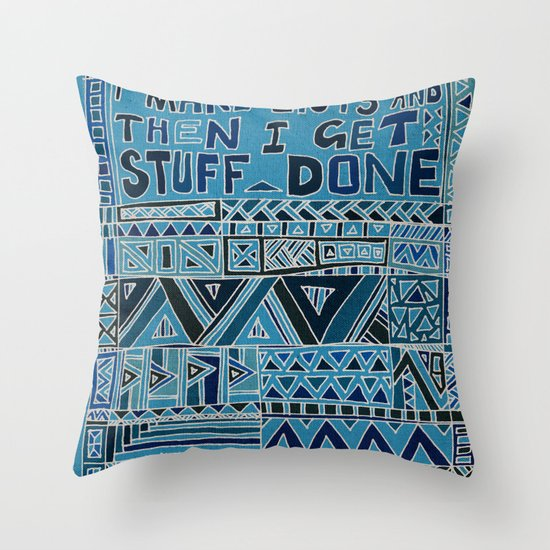 I Make Lists and then I Get Stuff Done Throw Pillow
