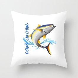 Going Catching, Going Tuna Fishing Throw Pillow