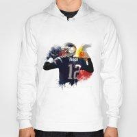 patriots Hoodies featuring Tom Brady by J Maldonado