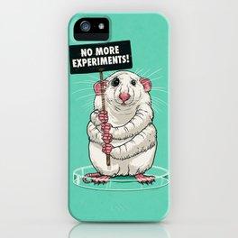 No more experiments! iPhone Case