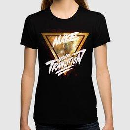 Make Your Transition (orange) T-shirt