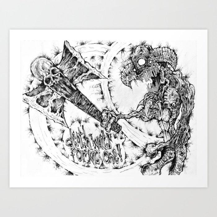Death waits for no one ! Art Print